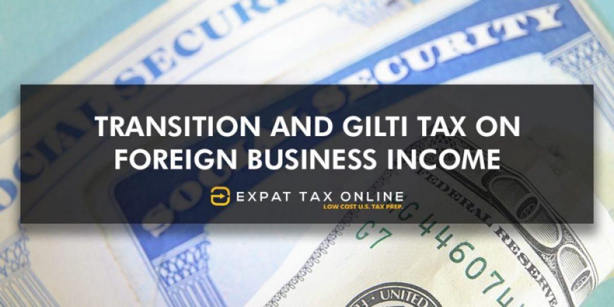 Transition Tax and Gilti Tax