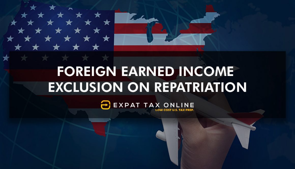 Foreign Earned Income Exclusion on Repatriation